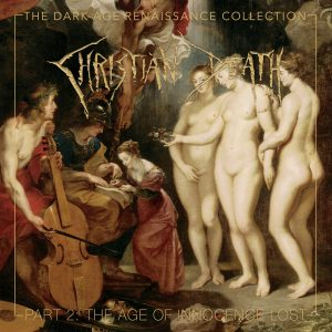 The Dark Age Renaissance Collection, Part 2, The Age Of Innocence Lost